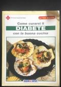 Come curarsi il diabete con la buona cucina
