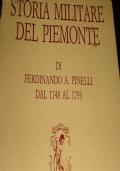 Storia Militare del Piemonte dal 1748 al 1793 - Tiratura di Soli 1000 Esemplari