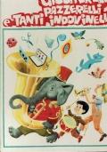 Giocherelli pazzerelli e tanti indovinelli. AMZ Editrice. 1976.
