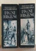 Il visconte di Bragelonne (volume primo+volume secondo)