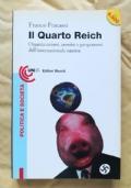 Il Quarto Reich organizzazioni, uomini e programmi dell'internazionale nazista