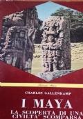 I Maya la scoperta di una civiltà scomparsa