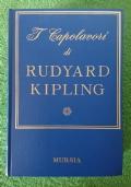 I Capolavori di Rudyard Kipling