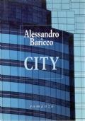 CITY - di Alessandro Baricco - OMAGGIO / REGALO per ogni ordine di altro/i volumi di ONIP41