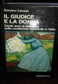 il giudice e la donna - cento anni di sentenze sulla condizione femminile in italia