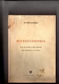 Microeconomia - Teoria del consumo e della produzione - Teoria dell'impresa e del mercato