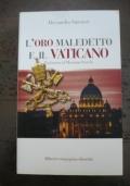 L'oro maledetto e il vaticano