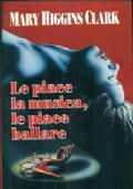 LE PIACE LA MUSICA, LE PIACE BALLARE