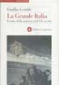 LA GRANDE ITALIA il mito della nazione nel XX secolo