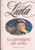 I Grandi Romanzi di Liala - La passeggera nel vento
