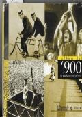 Album del 900 le immagini del secolo