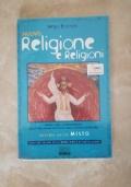 Nuovo religione e religioni. Moduli per l'insegnamento della religione cattolica. Volume unico. Con espansione online. Per le Scuole superiori
