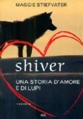 SHIVER - UNA STORIA D'AMORE E DI LUPI