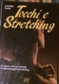 TOCCHI E STRETCHING