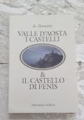 Valle d'Aosta i Castelli & il castello di Fenis
