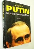 MEMORIE D'OLTRECORTINA (KGB SERVIZI SEGRETI - MEMORIE DEL PRESIDENTE DELLA RUSSIA PUTIN - GUERRA FREDDA)