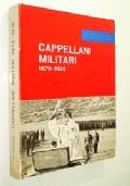 CAPPELLANI MILITARI 1870 - 1970 (PRIMA E SECONDA GUERRA MONDIALE)