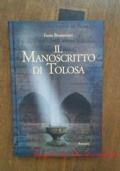 Il manoscritto di Tolosa romanzo