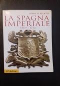 La Spagna Imperiale