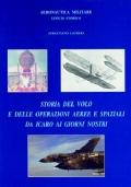 Storia del volo e delle operazioni aeree e spaziali da icaro ai giorni nostri
