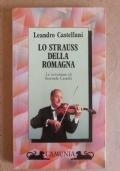 Lo strauss della Romagna - la avventure di Secondo Casadei