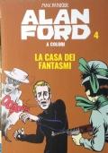 ALAN FORD. LA CASA DEI FANTASMI N°4