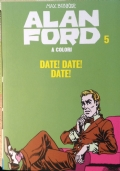 ALAN FORD. DATE! DATE! DATE! N°5