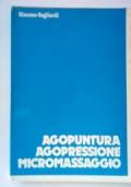 AGOPUNTURA AGOPRESSIONE MICROMASSAGGIO
