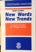 NEW WORDS NEW TRENDS. Le parole nuovissime del Villaggio globale