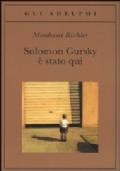 SOLOMON GURSKY E' STATO QUI