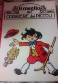 IL MEGLIO DEL CORRIERE DEI PICCOLI 1941-1944
