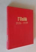 L'Unità. 1936-1939. Ristampa anastatica