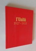 L'Unità. 1927-32. Ristampa anastatica