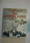 L'EPOPEA DEI VALICHI ALPINI