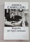 BIOGRAFIA DEL FIGLIO CAMBIATO