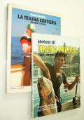 LOTTO DUE LIBRI: A) SINTESI DI TRAINA PRATICA NEI MARI ITALIANI B) LA TRAINA COSTIERA NEI MARI ITALIANI (PESCA)