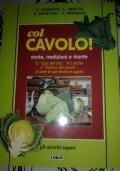 COL CAVOLO! Storia, tradizioni e ricette