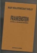 Frankenstein - Ovvero il Prometeo moderno