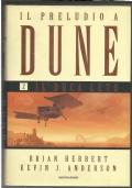 Il preludio a Dune 2 Il Duca Leto - romanzo saga fantascienza PRIMA EDIZIONE