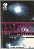 Tutti i racconti Volume primo Parte prima - libro fantascienza Oscar Bestsellers TREDICESIMA RISTAMPA