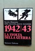1942/43 LA SVOLTA DELLA GUERRA