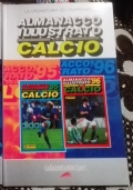 La Cronistoria dei campionati Almanacco Illustrato del Calcio PANINI 1995 1996 95 96 ( Gazzetta dello Sport )