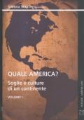 Quale America?: a cura di Silvana Serafin