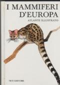 I mammiferi d'Europa  Atante Illustrato
