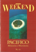 Pacifico: Melanesia,  Micronesia (Guide Weekend n. 11)