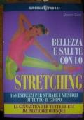 BELLEZZA E SALUTE CON LO STRETCHING