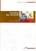 CAROLINA DEI MIRACOLI