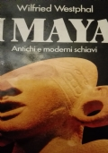 I Maya antichi e moderi schiavi