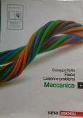 Fisica: lezioni e problemi. MECCANICA