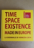 Time space existence made in europe